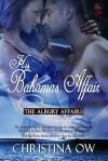 His Bahamas Affair - Christina OW
