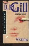 Victims - B.M. Gill