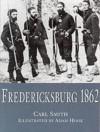 Fredericksburg 1862 - Carl Smith, Adam Hook