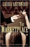 The Marketplace  - Laura Antoniou