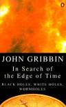 In Search of the Edge of Time - John Gribbin