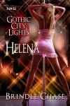 Gothic City Lights: Helena - Brindle Chase