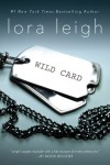 Wild Card - Lora Leigh