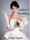 Ashley's Wedding - Giulia Napoli
