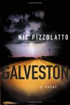Galveston (Trade Paperback) - Nic Pizzolatto