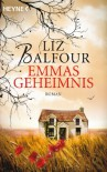 Emmas Geheimnis: Roman - Liz Balfour