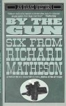 By the Gun - Richard Matheson