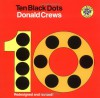Ten Black Dots - Donald Crews