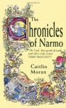 The Chronicles of Narmo - Caitlin Moran