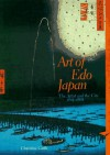 Art of Edo Japan. The Artist and the City 1615-1868 - Christine Guth
