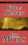 Fire of Heaven - Bill Myers