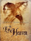 The Eye of Heaven - JoAnne Soper-Cook