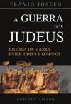 A Guerra dos Judeus - Josephus