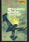 Singularity Station - Brian N. Ball, Unknown