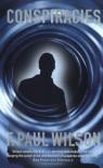 Conspiracies - F. Paul Wilson