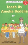 Teach Us, Amelia Bedelia - Peggy Parish, Lynn Sweat