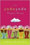 The Yada Yada Prayer Group (The Yada Yada Prayer Group, Book 1) - Neta Jackson