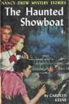 The Haunted Showboat (Nancy Drew, #35) - Carolyn Keene