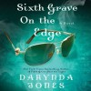 Sixth Grave on the Edge - Lorelei King, Darynda Jones