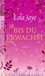 Bis du erwachst - Lola Jaye