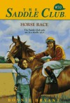 Horse Race (Saddle Club(R)) - Bonnie Bryant