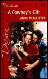 A Cowboy's Gift - Anne McAllister