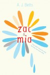 Zac and Mia - A.J. Betts