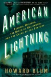 American Lightning: Terror, Mystery, the Birth of Hollywood & the Crime of the Century - Howard Blum