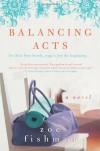 Balancing Acts - Zoe Fishman