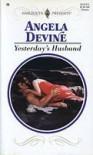 Yesterday's Husband - Angela Devine