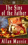 The Sins Of The Father. - Allan Massie