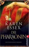 Die Pharaonin - Karen Essex