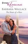 The Heart of a Hero - Barbara  Wallace