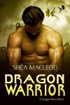 Dragon Warrior - Shéa MacLeod
