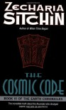 The Cosmic Code (The Earth Chronicles, #6) - Zecharia Sitchin