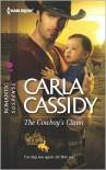 The Cowboy's Claim - Carla Cassidy