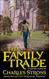 The Family Trade (The Merchant Princes, #1) - Charles Stross