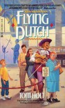 Flying Dutch - Tom Holt