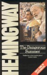 The Dangerous Summer - Ernest Hemingway