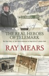 The Real Heroes Of Telemark - Ray Mears