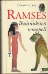 Ramses: Ramses: Ikuisuuksien temppeli (Ramses, #2) - Christian Jacq