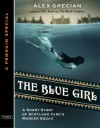 The Blue Girl - Alex Grecian