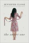 The Smart One - Jennifer Close