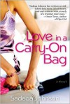 Love in a Carry-on Bag - Sadeqa Johnson