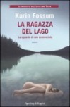 La ragazza del lago - Karin Fossum, Pierina M. Marocco