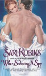 When Seducing a Spy (Andersen Hall) - Sari Robins