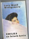 Emilka na falach życia - L.M. Montgomery
