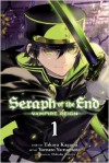 Seraph of the End, Vol. 1: Vampire Reign - Yamato Yamamoto, Takaya Kagami