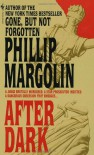After Dark - Phillip M. Margolin