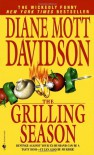 The Grilling Season (Goldy Culinary Mysteries, Book 7) - Diane Mott Davidson